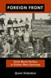Foreign Front: Third World Politics in Sixties West Germany (Radical perspectives) (English Edition)