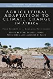 Agricultural Adaptation to Climate Change in Africa: Food Security in a Changing Environment (Environment for Development) (English Edition)