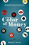 The Color of Money: From the author of The Queen's Gambit – now a major Netflix drama (W&N Modern Classics) (English Edition)