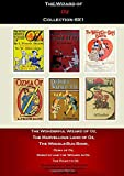 The Wizard of Oz Collection The Wonderful Wizard of Oz, The Marvellous Land of Oz, The Woggle-Bug Book, Ozma of Oz, Dorothy and the Wizard in Oz, The ... 100th Anniversary OZ Collection L. Frank Baum