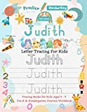 Judith Letter Tracing for Kids: Personalized Name Primary Tracing Book for Kids Ages 3-5 in Preschool (Pre-K) and Kindergarten Learning How to Write ... to Practice Handwriting, Alphabets & Numbers.