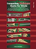 Compatible Christmas Duets for Winds: 50 Duets That Can be Played by Any Combination of Wind Instruments