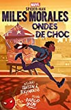 Spider-Man Miles Morales : Ondes de choc (French Edition)