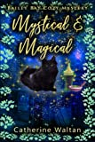 Mystical and Magical: Bailey Bay Cozy Mystery