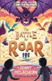 The Battle for Roar: new for 2021 - the final book in the bestselling children's fantasy ROAR series! (The Land of Roar series, Book 3) (English Edition)