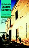 El Club dels Quatre Secrets (Narrativa)