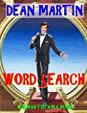 Dean Martin Word Search: 133 Extra Large Print Entertaining Themed Puzzles