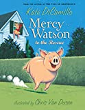 Mercy Watson to the Rescue (English Edition)