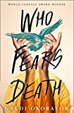 Who Fears Death: Modern Fantasy Classic soon to be an HBO series with George RR. Martin as executive producer (English Edition)