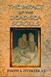 Impact of the Dead Sea Scrolls, The (English Edition)