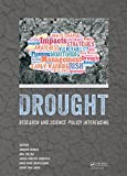 Drought: Research and Science-Policy Interfacing (English Edition)