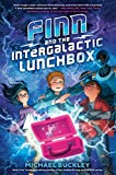 Finn and the Intergalactic Lunchbox: 1 (Finniverse)