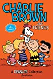 Charlie Brown and Friends: A Peanuts Collection (Peanuts Kids Book 2) (English Edition)