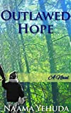 Outlawed Hope (English Edition)