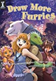 Draw More Furries: How to Create Anthropomorphic Fantasy Creatures (English Edition)