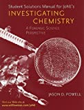 Investigating Chemistry Solutions Manual by Matthew Johll (2006-04-28)