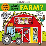 What's on My Farm?: A Slide-And-Find Book with Flaps