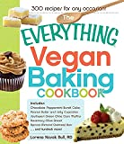 The Everything Vegan Baking Cookbook: Includes Chocolate-Peppermint Bundt Cake, Peanut Butter and Jelly Cupcakes, Southwest Green Chile Corn Muffins, Rosemary-Olive ... more! (Everything) (English Edition)
