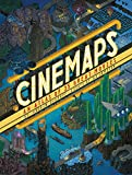 Cinemaps: An Atlas of 35 Great Movies (English Edition)