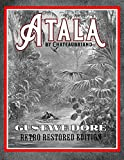Atala by Chateaubriand: Gustave Doré Retro Restored Edition