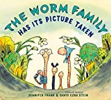 The Worm Family Has Its Picture Taken (English Edition)