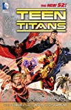 Teen Titans (2011-2014) Vol. 1: It's Our Right To Fight (Teen Titans Boxset) (English Edition)