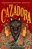 Cazadora: A Novel (Wolves of No World Book 2) (English Edition)
