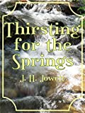 Thirsting for the Springs (English Edition)