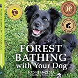 Forest Bathing with your Dog (English Edition)