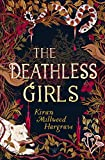 The Deathless Girls: A beautiful gift this Christmas