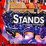 Stands: Architecture for Exhibition (English and Spanish Edition) by Josep Maria Minguet (2011-06-15)