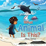 What Animal Is This? (English Edition)