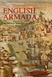 The English Armada: The Greatest Naval Disaster in English History (English Edition)