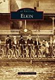 Elkin (Images of America)