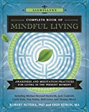 Llewellyn's Complete Book of Mindful Living: Awareness & Meditation Practices for Living in the Present Moment (Llewellyn's Complete Book Series 6) (English Edition)