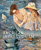 American Impressionism: A New Vision, 1880a??1900 (Editions Hazan) by Katherine M. Bourguignon (2014-08-12)