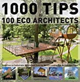 [[1000 Tips by 100 Eco Architects]] [By: Serrats, Marta] [December, 2012]