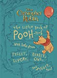 Christopher Robin: The Little Book Of Pooh-isms: The Little Book of Pooh-isms: With help from Piglet, Eeyore, Rabbit, Owl, and Tigger, too!