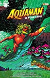 Aquaman de Peter David vol. 02 (de 3) (Aquaman de Peter David (O.C.))