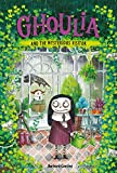 Ghoulia and the Mysterious Visitor (Book #2) (Ghoulia 2)