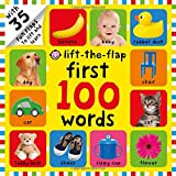 PRIDDY, R: FIRST 100 WORDS LIFTTHEFLAP: Over 35 Fun Flaps to Lift and Learn