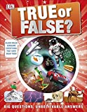 [[True or False?: Big Questions, Unbelievable Answers (Dk)]] [By: Mills, Andrea] [October, 2014]