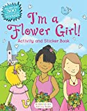 Bloomsbury: I'm a Flower Girl!: Activity and Sticker Book (Bloomsbury Activity Books)
