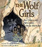 The Wolf Girls: An Unsolved Mystery from History (English Edition)