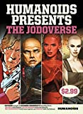 Humanoids Presents - The Jodoverse Vol.1 (English Edition)
