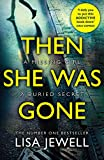 Then She Was Gone: From the number one bestselling author of The Family Upstairs (English Edition)